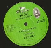 Chazbo - Eastman Rock / version / Righteous Warriors / version (Reggae On Top) UK 10""